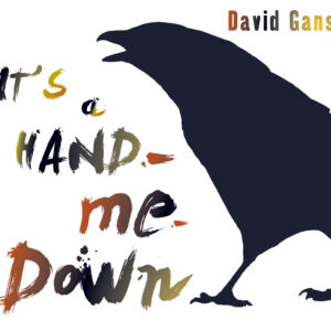 Cover art David Gans: It's a Hand-Me-Down