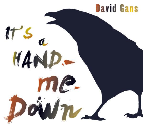 Cover art David Gans: It's a Hand-Me-Down